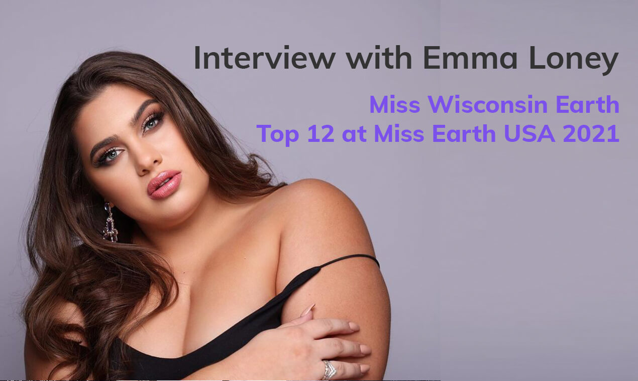 Interview With Emma Loney, Miss Wisconsin Earth